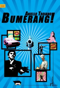 Bumerang! di Aniello Troiano